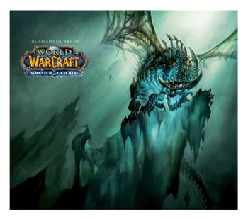 Insight Editions - Cinematic Art of World of Warcraft: Wrath of the Lich King, 154 Pages