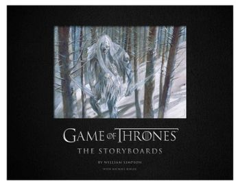 Insight Editions - Game of Thrones: The Storyboards Deluxe Art Collection, 320 Pages