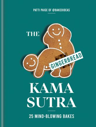 The Gingerbread Kama Sutra - Book
